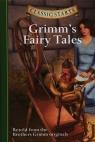 Grimm's Fairy Tales Grimm Jakob, Grimm Wilhelm