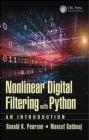 Nonlinear Digital Filtering with Python Moncef Gabbouj, Ronald Pearson