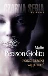 Ponad wszelką wątpliwość Persson-Giolito Malin