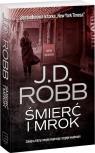 Mrok i śmierć Robb J.D