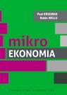 Mikroekonomia Krugman Paul, Wells Robin