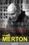 7 esejów o Albercie Camus Merton Thomas