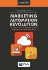 Marketing Automation RevolutionUsing the potential of Big Data Błażewicz Grzegorz