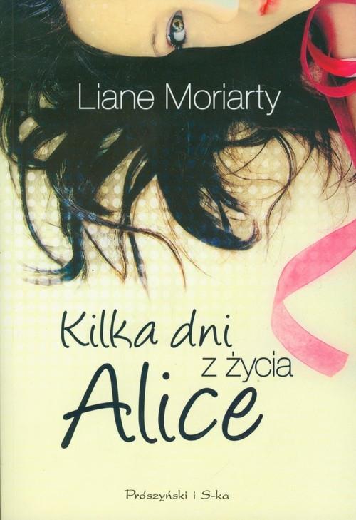 Kilka dni z życia Alice Moriarty Liane