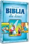 Biblia dla dzieci (wydanie objętościowe)