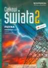 Ciekawi świata 2 Fizyka Podręcznik Część 2 Zakres rozszerzony