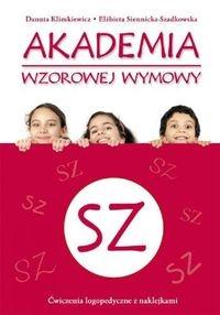 Akademia wzorowej wymowy SZ Klimkiewicz Danuta, Siennicka-Szadkowska Elżbieta