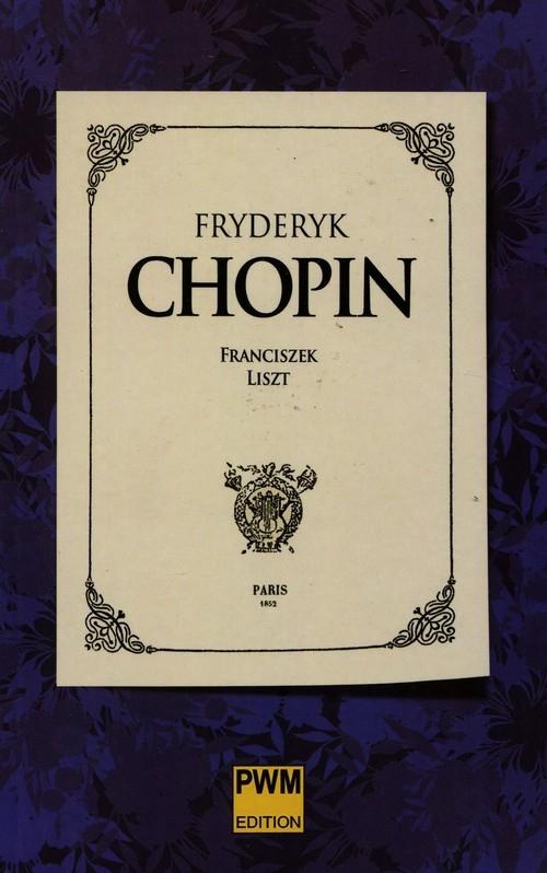 Fryderyk Chopin Liszt Franciszek