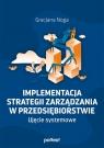 Implementacja strategii zarządzania w przedsiębiorstwie Ujęcie Noga Gracjana