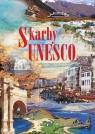 Skarby UNESCO Opracowanie zbiorowe