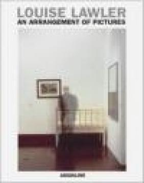 Louise Lawler An Arrangement of Pictures Johannes Meinhardt