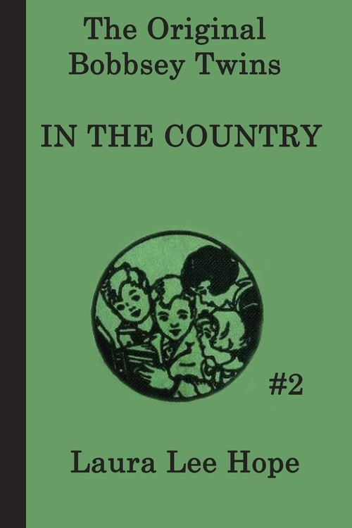The Bobbsey Twins in the Country Hope Laura Lee