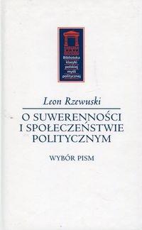 O suwerenności i społeczeństwie politycznym Rzewuski Leon