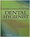 Clinical Practice of the Dental Hygienist Esther Wilkins