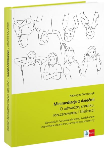 Minimediacje z dziećmi Katarzyna Dworaczyk