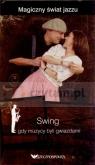 Swing. Gdy muzycy byli gwiazdami. Magiczny świat jazzu. Tom 11 (książka + 2 Miguel del Arco, Olga Caporal