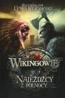 Wikingowie 2 Najeźdźcy z Północy Lewandowski Radosław