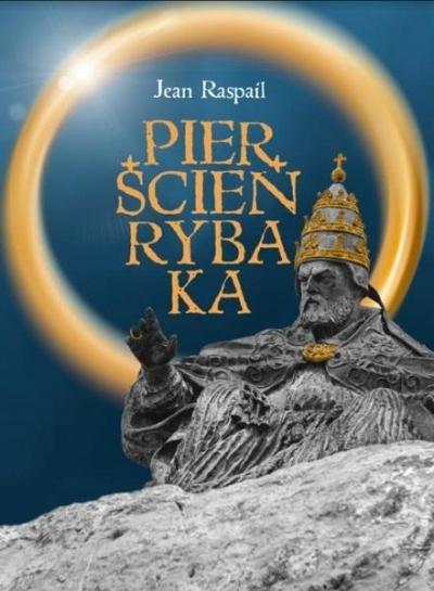 Pierścień Rybaka Jean Raspail