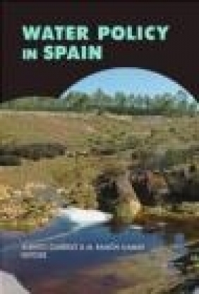 Water Policy in Spain A Garrido
