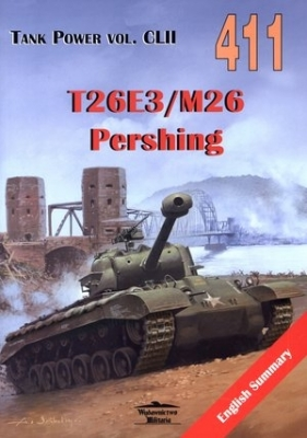 T26E3/M26 Pershing. Tank Power vol. CLII 411