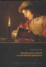 Filozofia spraw ludzkich w myśli Roberta Spaemanna Kożuchowski Józef
