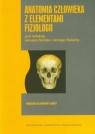 Anatomia człowieka z elementami fizjologii Podręcznik dla studentów i