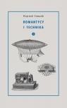 Romantycy i technika Tom 2