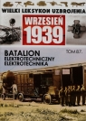 Wielki Leksykon Uzbrojenia Wrzesień 1939 Tom 87 Batalion elektrotechniczny Elektrotechnika