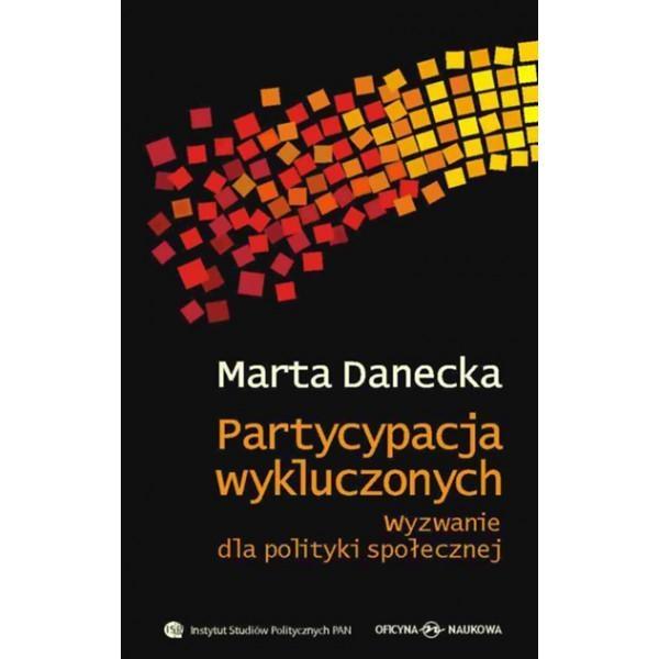 Partycypacja wykluczonych Danecka Marta