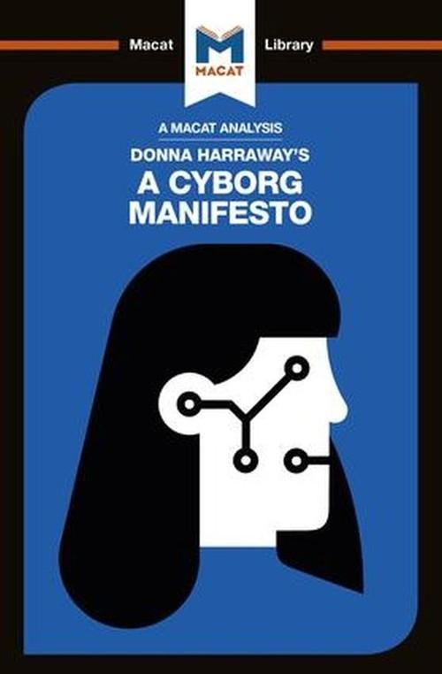 Donna Haraway's A Cyborg Manifesto