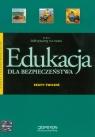 Edukacja dla bezpieczeństwa Zeszyt ćwiczeń Szkoła ponadgimnazjalna Goniewicz Mariusz, Nowak-Kowal Anna, Smutek Zbigniew