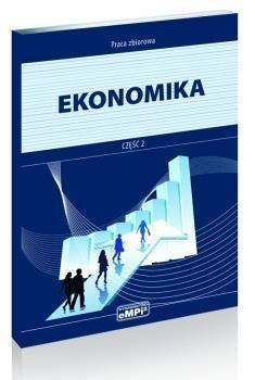Ekonomika Podręcznik Część 2 Pietraszewski Marian, Potoczny Krzysztof, Strzelecka Krystyna