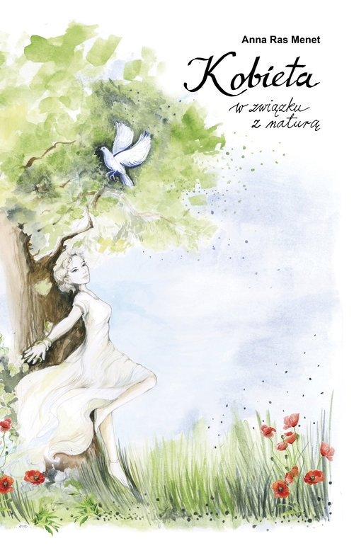 Kobieta w związku z naturą Ras-Menet Anna