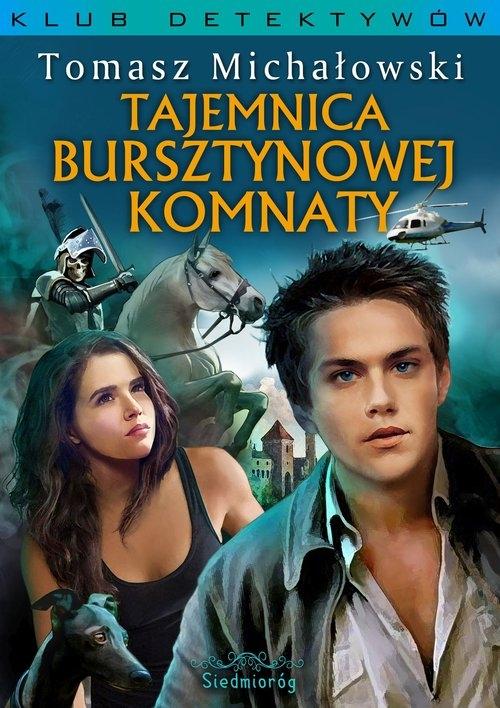 Tajemnica Bursztynowej Komnaty Michałowski Tomasz