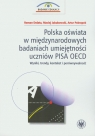 Polska oświata w międzynarodowych badaniach umiejętności uczniów PISA OECD