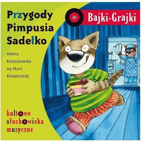 Bajki - Grajki. Przygody Pimpusia Sadełko CD praca zbiorowa