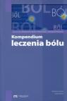Kompendium leczenia bólu Małgorzata Malec-Milewska, Jarosław Woroń