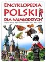 Encyklopedia Polski dla najmłodszych