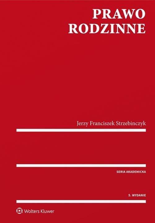 Prawo rodzinne Strzebinczyk Jerzy