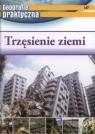 Geografia praktyczna. Trzęsienie ziemi