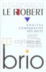 Le Robert Brio - Analyse Comparative des Mots Josette Rey-Debove