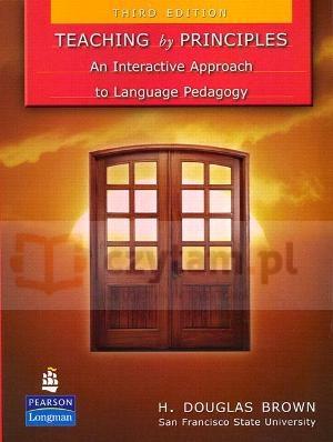 Teaching by Principles 3ED H. Douglas Brown