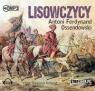 Lisowczycy  (Audiobook) Ossendowski Antoni Ferdynand