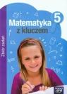 Matematyka z kluczem 5 Zbiór zadań