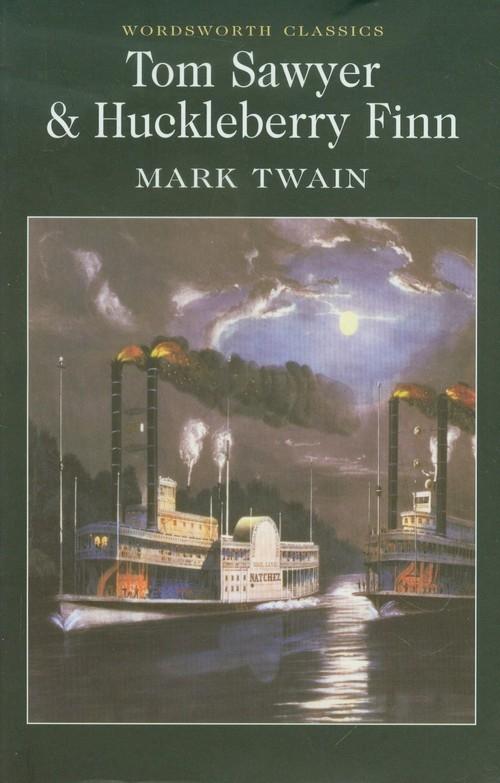 Tom Sawyer & Huckleberry Finn Twain Mark