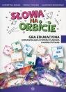 Słowa na orbicie Gra edukacyjna usprawniajca syntezę sylabową i naukę Szłapa Katarzyna, Tomasik Iwona, Wrzesiński Sławomir