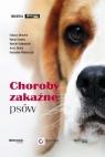 Choroby zakaźne psów Adaszek Łukasz, Staniec Marta, Kalinowski Marcin