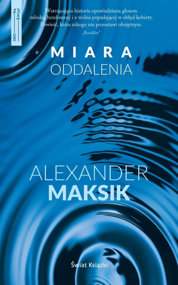 Oko na świat Miara oddalenia Maksik Alexander
