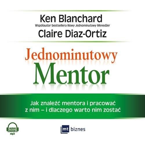 Jednominutowy Mentor (Audiobook) Blanchard Ken, Diaz-Ortiz Claire