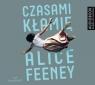 Czasami kłamię  (Audiobook) Alice Feney